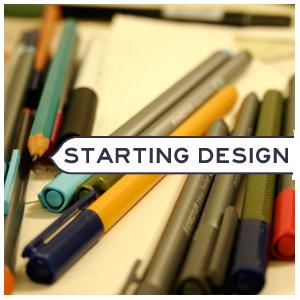 Starting design